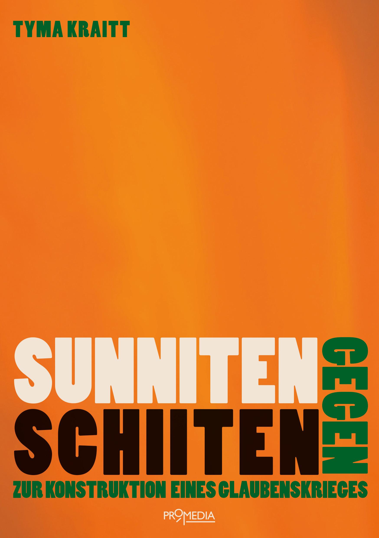 Tyma Kraitt, Sunniten, Schiiten